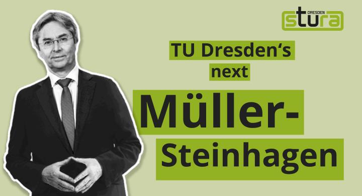 """Foto des Rektors mit dem Schriftzug """"TU Dresden´s next Müller-Steinhagen"""""""